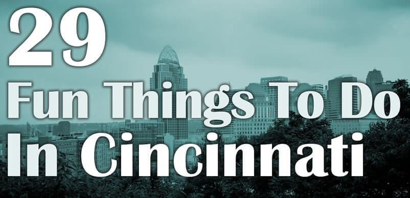fun things to do cincinnati